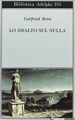 SMALTO SUL NULLA (LO) - BENN GOTTFRIED; ZAGARI L. (CUR.)
