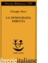 DEMOCRAZIA DIRETTA (LA) - RENSI GIUSEPPE; EMERY N. (CUR.)