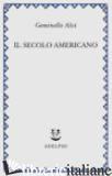 SECOLO AMERICANO (IL) - ALVI GEMINELLO