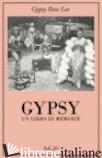 GYPSY. UN LIBRO DI MEMORIE - LEE GYPSY ROSE