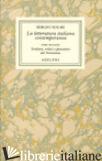 OPERE. VOL. 3/2: LA LETTERATURA ITALIANA CONTEMPORANEA.SCRITTORI, CRITICI E PENS - SOLMI SERGIO; PACCHIANO G. (CUR.)