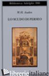 SCUDO DI PERSEO (LO) - AUDEN WYSTAN HUGH