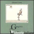 GATTEGORIA - GOREY EDWARD