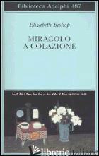 MIRACOLO A COLAZIONE - BISHOP ELIZABETH