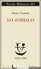 ZODIACO (LO) - CUMONT FRANZ; PERILLI L. (CUR.)