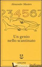 GENIO NELLO SCANTINATO (UN) - MASTERS ALEXANDER