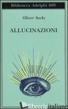 ALLUCINAZIONI - SACKS OLIVER