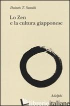 ZEN E LA CULTURA GIAPPONESE (LO) - SUZUKI DAISETZ TAITARO
