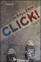 CLICK! - BALLERINI LUIGI