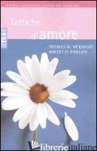 TATTICHE D'AMORE - MCKNIGHT THOMAS W.; PHILLIPS ROBERT H.