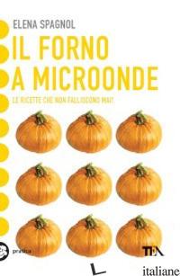 FORNO A MICROONDE (IL) - SPAGNOL ELENA