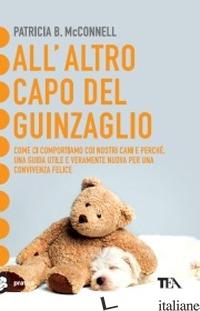 ALL'ALTRO CAPO DEL GUINZAGLIO - MCCONNELL PATRICIA