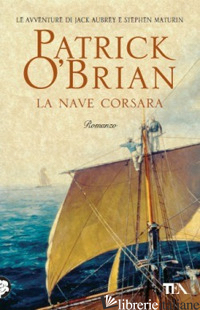 NAVE CORSARA (LA) - O'BRIAN PATRICK