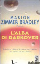 ALBA DI DARKOVER (L') - ZIMMER BRADLEY M. (CUR.)