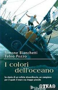 COLORI DELL'OCEANO (I) - BIANCHETTI SIMONE; POZZO FABIO