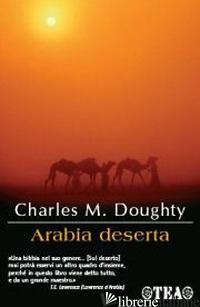 ARABIA DESERTA - DOUGHTY CHARLES M.; MACRITCHIE H. L. (CUR.)