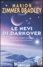 NEVI DI DARKOVER (LE) - ZIMMER BRADLEY M. (CUR.)