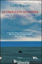 CAVALCATA SELVAGGIA (LA) - GRANDE CARLO