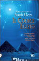CODICE EGIZIO (IL) - BAUVAL ROBERT