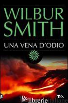 VENA D'ODIO (UNA) - SMITH WILBUR