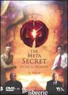 META SECRET. OLTRE IL SEGRETO. DVD. CON LIBRO (THE) - GILL MEL