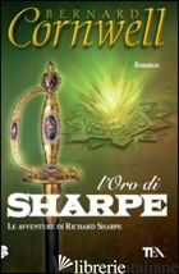 ORO DI SHARPE (L') - CORNWELL BERNARD
