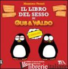 LIBRO DEL SESSO DI GUS & WALDO (IL) - FENATI MASSIMO