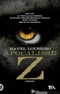 APOCALISSE Z - LOUREIRO MANEL