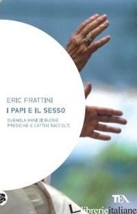 PAPI E IL SESSO (I) - FRATTINI ERIC