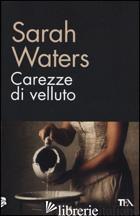 CAREZZE DI VELLUTO - WATERS SARAH
