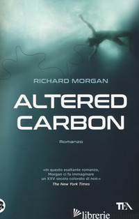 ALTERED CARBON. VOL. 1 - MORGAN RICHARD K.
