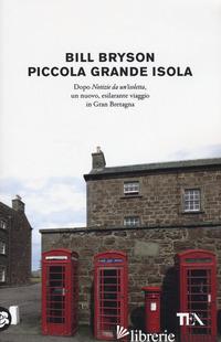 PICCOLA GRANDE ISOLA - BRYSON BILL