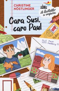CARA SUSI, CARO PAUL - NOSTLINGER CHRISTINE