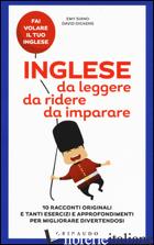 INGLESE DA LEGGERE, DA RIDERE, DA IMPARARE - SIANO EMY; DICKENS DAVID