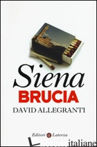 SIENA BRUCIA - ALLEGRANTI DAVID