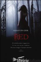 RED. LA TRILOGIA DELLE GEMME. VOL. 1 - GIER KERSTIN