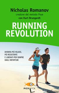 RUNNING REVOLUTION - ROMANOV NICHOLAS; BRUNGARDT KURT