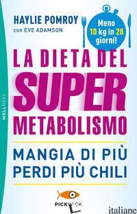 DIETA DEL SUPERMETABOLISMO (LA) - POMROY HAYLIE