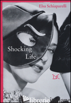 SHOCKING LIFE - SCHIAPARELLI ELSA