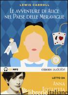 ALICE NEL PAESE DELLE MERAVIGLIE LETTO DA ANNA FOGLIETTA. AUDIOLIBRO. CD AUDIO F - CARROL LEWIS