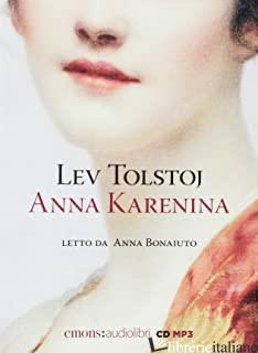 ANNA KARENINA LETTO DA ANNA BONAIUTO. AUDIOLIBRO. CD AUDIO FORMATO MP3 - TOLSTOJ LEV