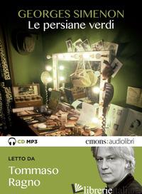 PERSIANE VERDI LETTO DA TOMMASO RAGNO. AUDIOLIBRO. CD AUDIO FORMATO MP3 (LE) - SIMENON GEORGES