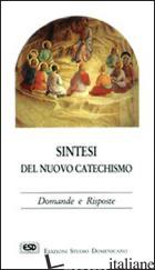 SINTESI DEL NUOVO CATECHISMO. DOMANDE E RISPOSTE - COGGI ROBERTO