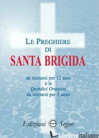PREGHIERE DI SANTA BRIGIDA (LE) - SANTA BRIGIDA