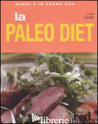 PALEO DIET. EDIZ. ILLUSTRATA (LA) - CORDAIN LOREN