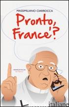 PRONTO FRANCE'? - CIARROCCA MASSIMILIANO