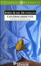 CONTROCORRENTE - HUYSMANS JORIS-KARL