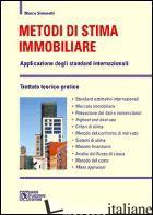 METODI DI STIMA MOBILIARE. APPLICAZIONE DEGLI STANDARD INTERNAZIONALI - SIMONOTTI MARCO