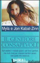 GENITORE CONSAPEVOLE (IL) - KABAT-ZINN JON; KABAT-ZINN MYLA