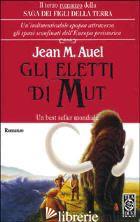 ELETTI DI MUT (GLI) - AUEL JEAN M.